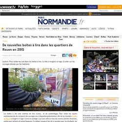 De nouvelles boîtes à lire dans les quartiers de Rouen en 2015