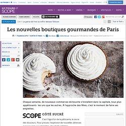 Les nouvelles boutiques gourmandes de Paris