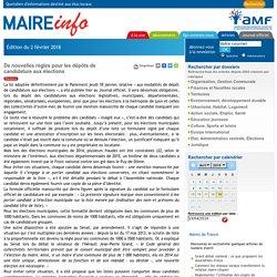 De nouvelles règles pour les dépôts de candidature aux élections- Maire-info / AMF