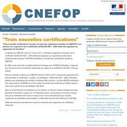 """""""Trois nouvelles certifications"""" - CNEFOP"""