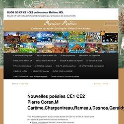 Nouvelles poésies CE1 CE2 Pierre Coran,M Carême,Charpentreau,Rameau,Desnos,Geraldy