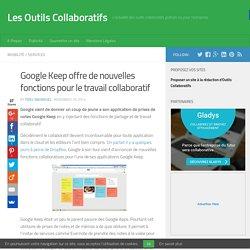 Google Keep offre de nouvelles fonctions pour le travail collaboratif