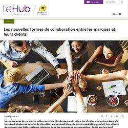 Les nouvelles formes de collaboration entre les marques et leurs clients