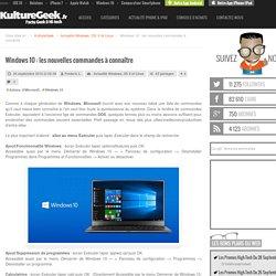 Windows 10 : les nouvelles commandes à connaître