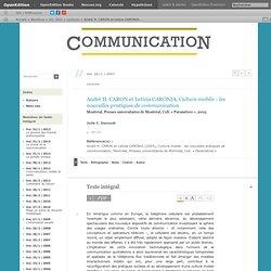 André H. Caron et Letizia Caronia, Culture mobile:les nouvelles pratiques de communication