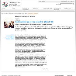 OMC 04/05/98 Communiqué de presse conjoint: OMC et OIE - L'OMC et l'Office international des épizooties signent un accord de coo