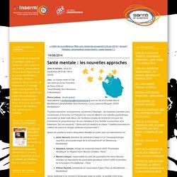 """INSERM / Santé mentale : les nouvelles approches - Conférences """"Santé en questions"""""""
