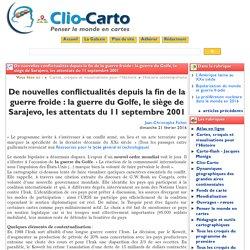 De nouvelles conflictualités depuis ... - Clio-Carto