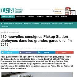 130 nouvelles consignes Pickup Station...