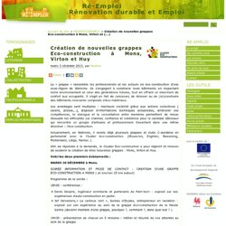 Création de nouvelles grappes Eco-construction à Mons, Virton et Huy - RE-Emploi