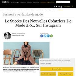 Le Succès Des Nouvelles Créatrices De Mode 2.0… Sur Instagram