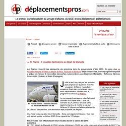 Air France: 3 nouvelles destinations au départ de Marseille