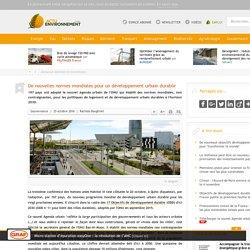 De nouvelles normes mondiales pour un développement urbain durable