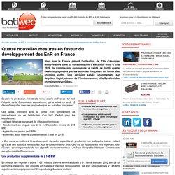 Quatre nouvelles mesures en faveur du développement des EnR en France - 13/12/16