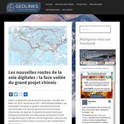 Les nouvelles routes de la soie digitales : la face voilée du grand projet chinois