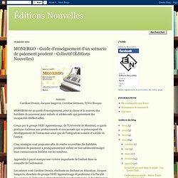 MONERGO - Guide d'enseignement d'un scénario de paiement prudent - Collectif (Éditions Nouvelles)