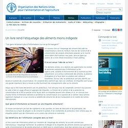 """FAO 28/01/10 Un livre rend l'étiquetage des aliments moins indigeste """"Les gens réclament plus d'informations sur ce qu'ils mange"""
