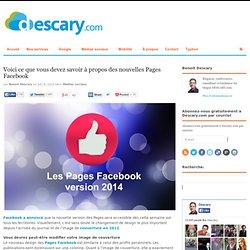 Voici ce que vous devez savoir à propos des nouvelles Pages FacebookDescary.com