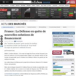 France : La Défense en quête de nouvelles solutions de financement, Infos marchés