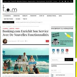 Booking.com enrichit son service avec de nouvelles fonctionnalités