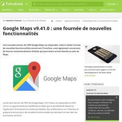Google Maps v9.41.0 : une fournée de nouvelles fonctionnalités