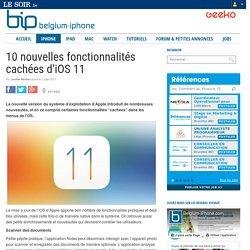 10 nouvelles fonctionnalités cachées d'iOS 11