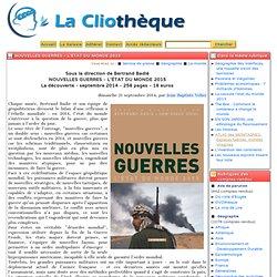 Nouvelles Guerres - L'état du Monde 2015