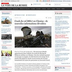 Crash du vol MH17 en Ukraine : de nouvelles informations dévoilées