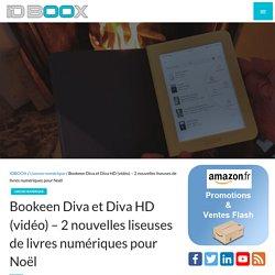 Bookeen Diva et Diva HD (vidéo) – 2 nouvelles liseuses de livres numériques pour Noël