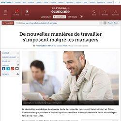 De nouvelles manières de travailler s'imposent malgré les managers
