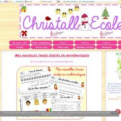 Mes nouvelles traces écrites en mathématiques - Christall'Ecole