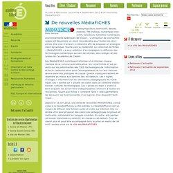 De nouvelles MédiaFICHES - Retrouvez l'actualité - septembre 2012