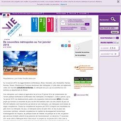 De nouvelles métropoles au 1er janvier 2015, De nouvelles métropoles au 1er janvier 2015. A la une, vie-publique.fr