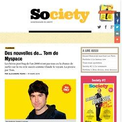Des nouvelles de… Tom de Myspace