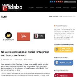 Nouvelles narrations : quand l'info prend son temps sur le web