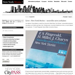 Livre : New York Stories - nouvelles new-yorkaises - NewYorkMania « NewYorkMania