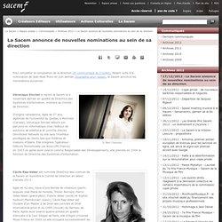 La Sacem annonce de nouvelles nominations au sein de sa direction