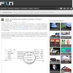 Gmail : de nouvelles actions rapides avec Dropbox, YouTube et OpenTable