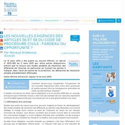 Les nouvelles exigences des articles 56 et 58 du Code de procédure civile : fardeau ou opportunité ? Par Renaud Arlabosse, Avocat.