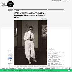 """Abigail Solomon Godeau : """"Nouvelles Femmes et photographie de la Nouvelle Vision dans le creuset de la modernité."""" [FR/EN]"""