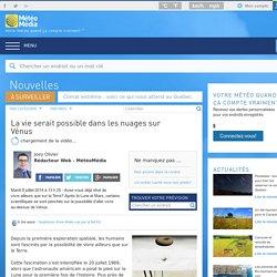 Nouvelles - La vie serait possible dans les nuages sur Vénus - MétéoMédia