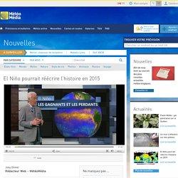 El Niño pourrait réécrire l'histoire en 2015