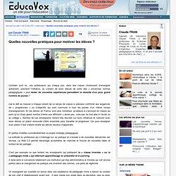 Quelles nouvelles pratiques pour motiver les élèves ?