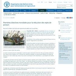 FAO 14/01/11 Premières directives mondiales pour la réduction des rejets de poisson