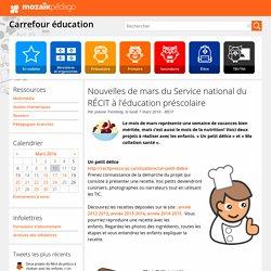 Nouvelles de mars du Service national du RÉCIT à l'éducation préscolaire