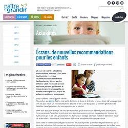 Écrans: de nouvelles recommandations pour les enfants