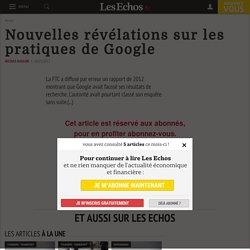 Nouvelles révélations sur les pratiques de Google - Les Echos