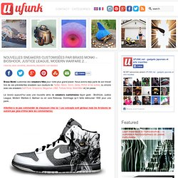 Nouvelles Sneakers customisées par Brass Monki – BioShock, Justi