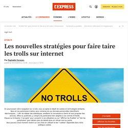 Les nouvelles stratégies pour faire taire les trolls sur internet