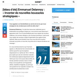 """[Idées d'été] Emmanuel Delannoy : """"Inventer de nouvelles boussoles stratégiques"""" - Page 4 sur 4 - Gomet"""